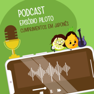 Podcast episódio piloto
