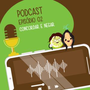 Podcast episódio 02